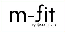 m-fit by MARUKO